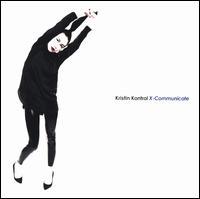 X-Communicate - Kristin Kontrol