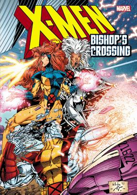 X-men: Bishop's Crossing - Byrne, John, and Lee, Jim, and Portacio, Whilce