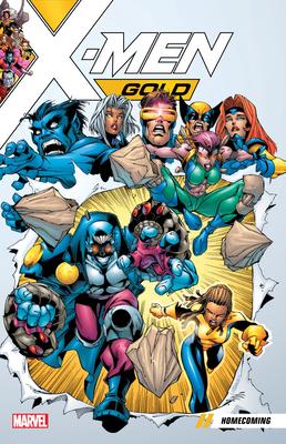 X-Men Gold Vol. 0: Homecoming - Kelly, Joe (Text by), and Casey, Joe (Text by), and Gonzales, Jorge (Text by)