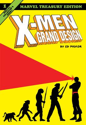 X-Men: Grand Design - Piskor, Ed