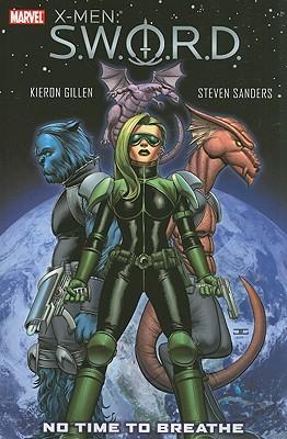 X-Men: S.W.O.R.D.: No Time to Breathe - Gillen, Kieron