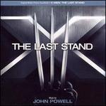 X-Men: The Last Stand [Original Motion Picture Soundtrack]