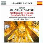 Xavier Montsalvatge: Simfonia de Rèquiem; Manfred; Bric a brac