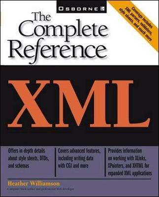 XML: The Complete Reference - Williamson, Heather