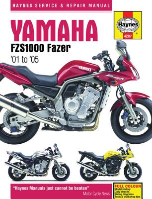 Yamaha FZS1000 Fazer Motorcycle Repair Manual - Editors of Haynes Manuals