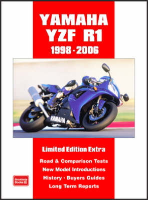 Yamaha YZF R1 Limited Edition Extra 1998-2006 - Clarke, R M (Compiled by)