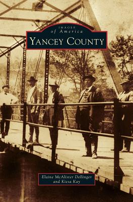 Yancey County - Dellinger, Elaine McAlister, and Kay, Kiesa