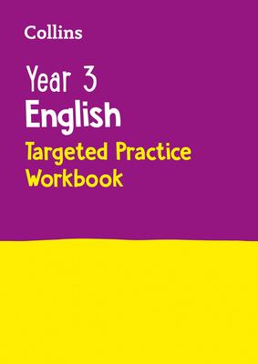 Year 3 English Targeted Practice Workbook - Collins KS2