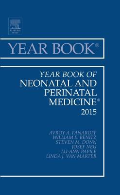 Year Book of Neonatal and Perinatal Medicine 2015 - Fanaroff, Avroy A.