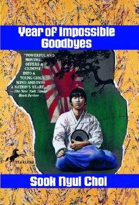 Year of Impossible Goodbyes - Choi, Sook Nyul