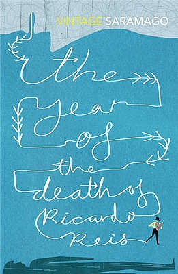 Year of the Death of Ricardo Reis - Saramago, Jose