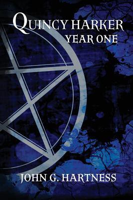 Year One: A Quincy Harker, Demon Hunter Collection - Hartness, John G