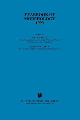 Yearbook of Morphology 1993 - Booij, Geert (Editor), and Marle, Jaap van (Editor)