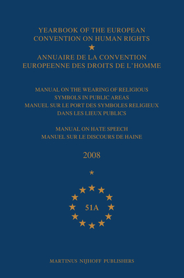 Yearbook of the European Convention on Human Rights/Annuaire de la convention europeenne des droits de l'homme, Volume 52 (2009) - The Directorate General Of Human Rights And Legal Affairs (Editor)