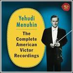 Yehudi Menuhin: The Complete American Victor Recordings