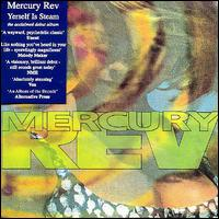 Yerself Is Steam - Mercury Rev