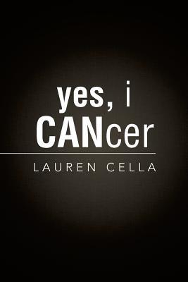 Yes, I Cancer - Cella, Lauren