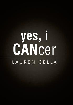 Yes, I Cancer - Cella, Lauren
