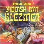 Yiddish Mit Klezmer
