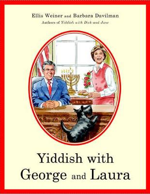 Yiddish with George and Laura - Weiner, Ellis, and Davilman, Barbara