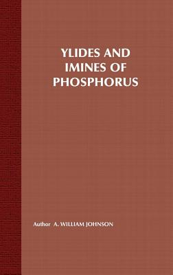 Ylides and Imines of Phosphorus - Johnson, A William