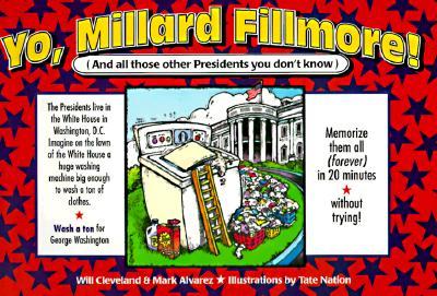 Yo! Millard Fillmore - Cleveland, Will, and Will Cleveland/Mark Alvarez, and Alvarez, Mark