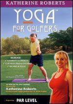 Yoga for Golfers: Par Level