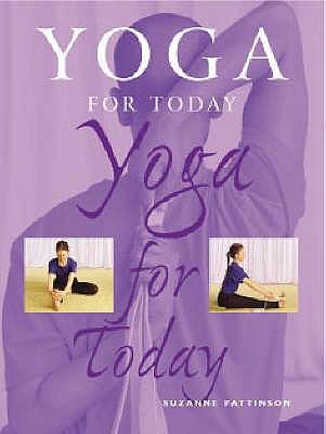 Yoga for Today - Pattinson, Suzanne
