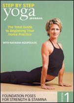 Yoga Journal: Yoga Step by Step, Session 1 - Foundation Poses for Strength & Stamina