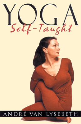 Yoga Self-Taught - Van Lysebeth, Andre