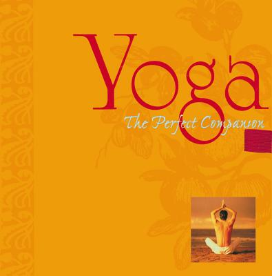 Yoga: The Perfect Companion - Picozzi, Michele