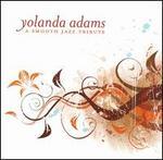 Yolanda Adams Smooth Jazz Tribute