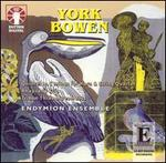 York Bowen: Chamber Music
