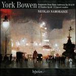 York Bowen: Fragments from Hans Andersen Op. 58 & 61; 12 Studies Op. 46; 2 Concert Studies