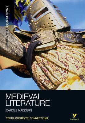 York Notes Companions: Medieval Literature - Maddern, Carole
