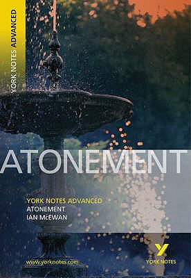 "York Notes on ""Atonement"" - McEwan, Ian"