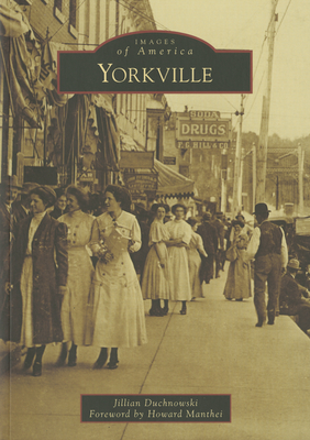 Yorkville - Duchnowski, Jillian, and Manthei, Howard (Foreword by)
