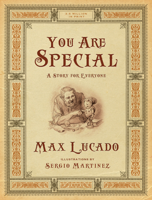 You Are Special: A Story for Everyone - Lucado, Max