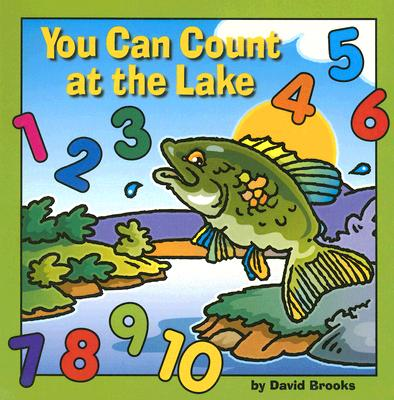 You Can Count at the Lake - Brooks, David