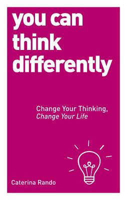 You Can Think Differently - Rando, Caterina