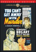 You Can't Get Away With Murder - Lewis Seiler
