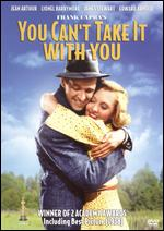 You Can't Take It with You - Frank Capra