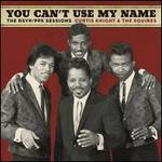 You Can't Use My Name: The RSVP/PPX Sessions
