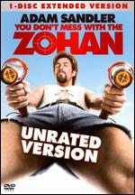 You Don't Mess with the Zohan [Unrated] - Dennis Dugan