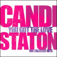 You Got the Love: Her Greatest Hits - Candi Staton
