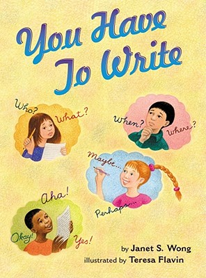 You Have to Write - Wong, Janet S