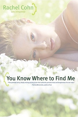 You Know Where to Find Me - Cohn, Rachel