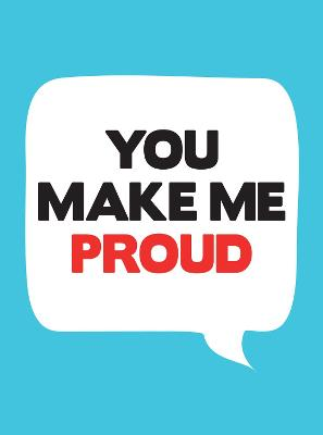 You Make Me Proud -