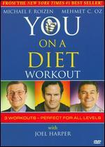 YOU on a Diet Workout