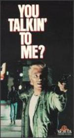 You Talkin' to Me? - Charles Winkler; Nico Mastorakis